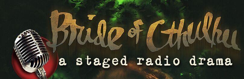 BrideCthuluRadioDramaSlide